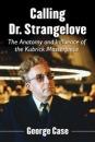 Calling Dr. Strangelove